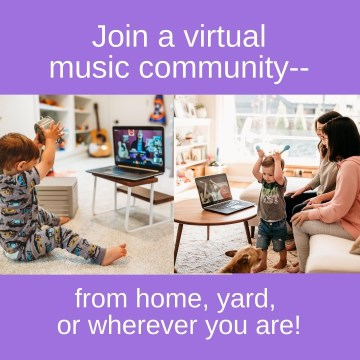 join a virtual music community from home, yard, wherever you are!